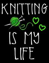 Knitting Is My Life