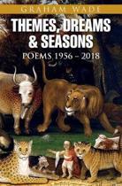 Themes, Dreams and Seasons