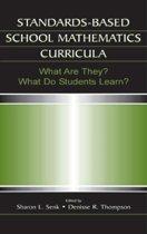 Standards-based School Mathematics Curricula