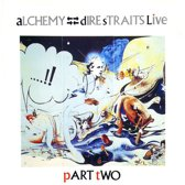 DIRE STRAITS - ALCHEMY: PART TWO (LIVE)