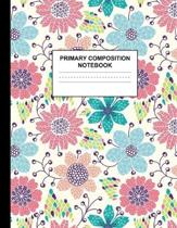 Primary Composition Notebook: Handwriting Practice Book for Kids Grades K-2 - Quaint Preschool, Kinder, 1st and 2nd Grade Writing Journal School Exe