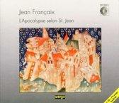 Francaix: L'Apocalypse selon St. Jean / Simonis, Lind, et al