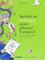 Spreken We In Europa Straks Allemaal Europees ? + Lesbrief Gratis Aan Te Vragen 9781126720096