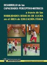 Desarrollo de las capacidades perceptivo-motrices a través de las habilidades básicas de lucha en el área de Educacion Física