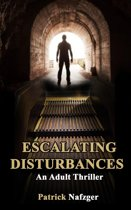 Escalating Disturbances