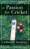 A Passion for Cricket