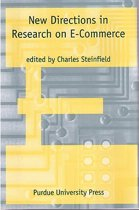 New Directions in Research on Electronic Commerce