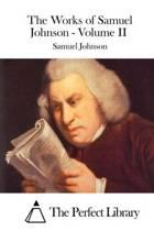 The Works of Samuel Johnson - Volume II