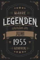 Wahre Legenden wurden im Juni 1955 geboren