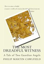 The Most Dreadful Witness