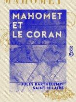 Mahomet et le Coran - Précédé d'une introduction sur les devoirs mutuels de la philosophie et de la religion