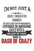 I'm Not Just A Energy Conservation Engineer