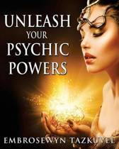 Unleash Your Psychic Powers