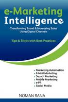E-Marketing Intelligence - Transforming Brand and Increasing Sales - Tips and Tricks with Best Practices
