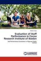 Evaluation of Staff Performance in Cocoa Research Institute of Ibadan