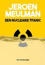 Een nucleaire Titanic