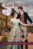 Darcy's Secret Marriage Large Print Edition