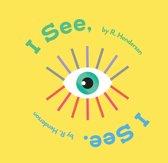 I See, I See.