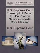 U.S. Supreme Court Transcript of Record E.I. Du Pont de Nemours Powder Co V. Masland