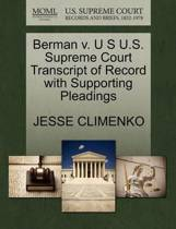 Berman V. U S U.S. Supreme Court Transcript of Record with Supporting Pleadings