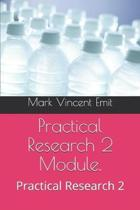 Practical Research 2 Module.: Practical Research 2