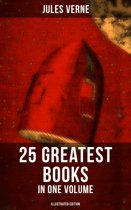 JULES VERNE: 25 Greatest Books in One Volume (Illustrated Edition)