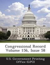 Congressional Record Volume 156, Issue 58