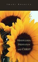Mindfulness, Meditation and Christ