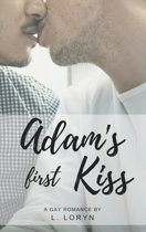 Adam's First Kiss (Adam's First Kiss Series Book 1)