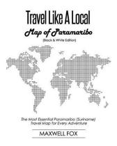 Travel Like a Local - Map of Paramaribo (Black and White Edition)