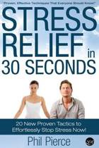 Stress Relief in 30 Seconds