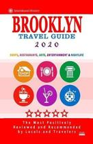 Brooklyn Travel Guide 2020: Shops, Arts, Entertainment and Good Places to Drink and Eat in Brooklyn (Travel Guide 2020)