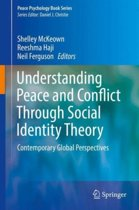 Understanding Peace and Conflict Through Social Identity Theory
