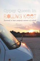 Gypsy queen in rolling keet - zwervend in haar campertje ontmoet zij zichzelf