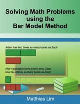 Solving Math Problems Using the Bar Model Method