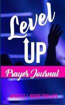 Level Up Prayer Journal