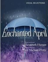 An Enchanted April...a musical: Vocal Selections - Song Book
