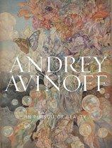 Andrey Avinoff - in Pursuit of Beauty