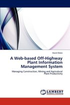 A Web-Based Off-Highway Plant Information Management System