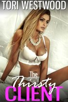 The Thirsty Client (Hucow High Class Escort Breast Feeding Milking Lactation Erotica)