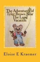 The Adventures of Tyler Brown Bear