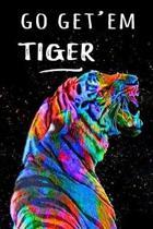 Go Get'em Tiger