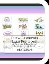 Chew Reservoir Lake Fun Book