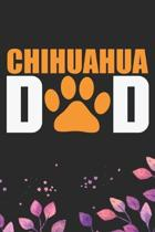 Chihuahua Dad: Cool Chihuahua Dog Dad Journal Notebook - Chihuahua Puppy Lover Gifts - Funny Chihuahua Dog Notebook - Chihuahua Owner