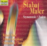Szymanowski, Poulenc: Stabat Maters / Shaw, Atlanta SO