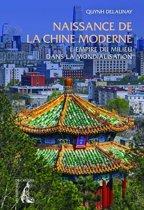 Naissance de la Chine moderne