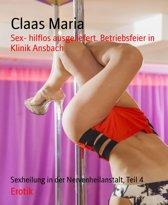Sex- hilflos ausgeliefert. Betriebsfeier in Klinik Ansbach