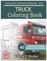 Truck Coloring Book Vol.1 for Grown-Ups for Relaxation