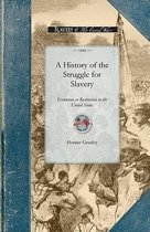 History of the Struggle for Slavery Ext
