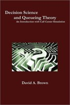Decision Science and Queueing Theory